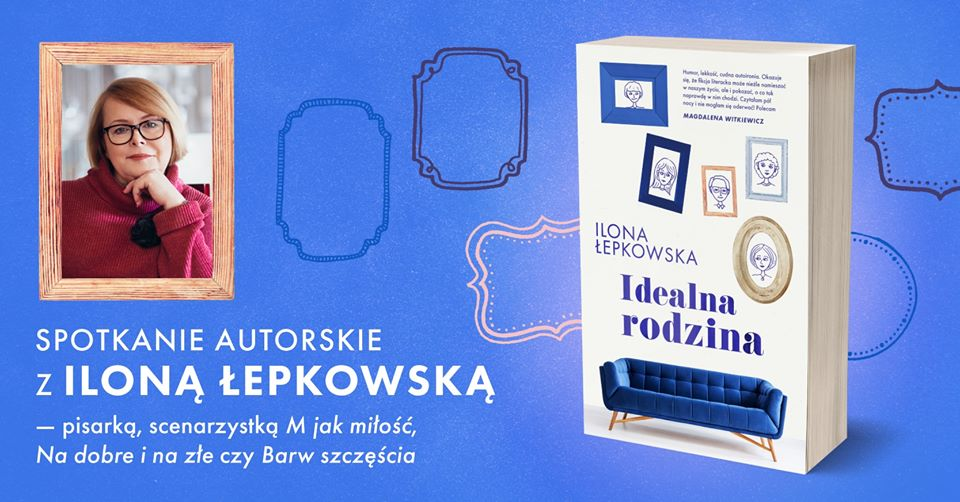 2020-02-28: Ilona Łepkowska – spotkanie autorskie
