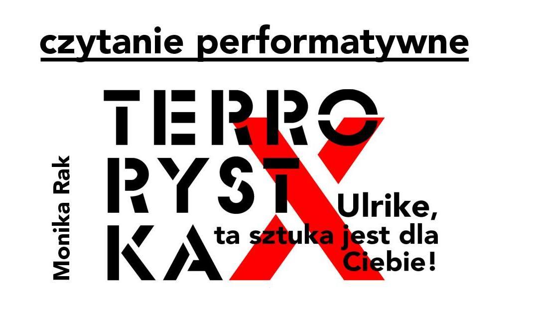 2020-03-15: Terrorystka / czytanie performatywne / – odwołane!