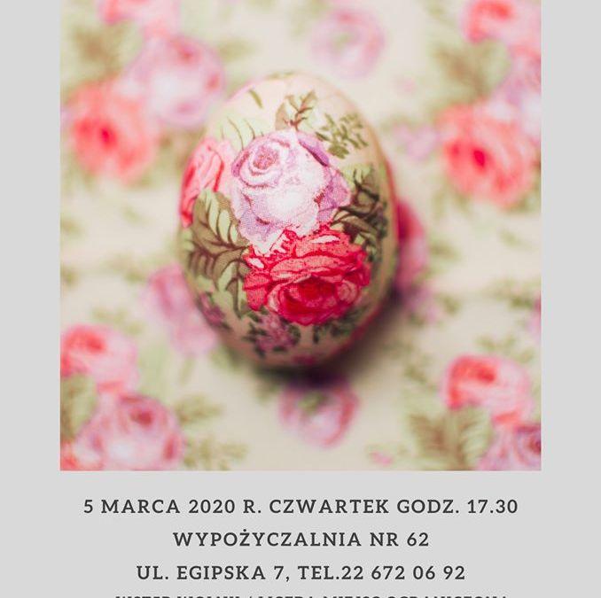 2020-03-05: Wielkanocny decoupage – warsztaty