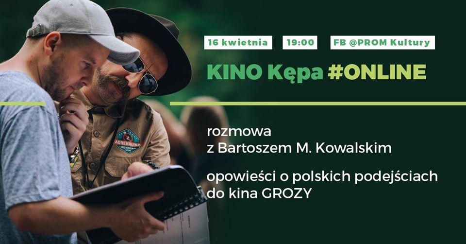 2020-04-16: KINO KĘPA online: opowieści o polskich podejściach do kina grozy