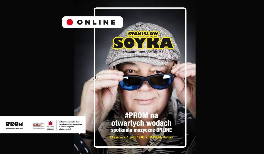 2020-06-24: PROM na otwartych wodach: muzyka online | Stanisław Soyka