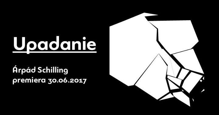 2020-10-02: Upadanie, reż. Árpád Schilling