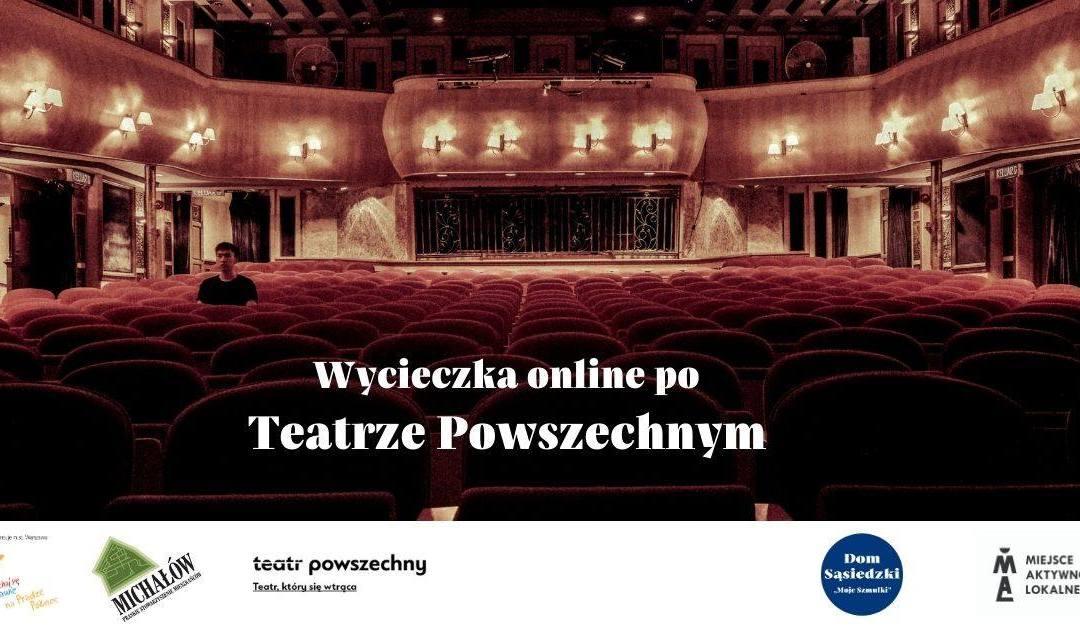 2020-12-16: Wycieczka online po Teatrze Powszechnym