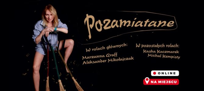 "2021-04-22: Teatr Kępa: ""Pozamiatane"""