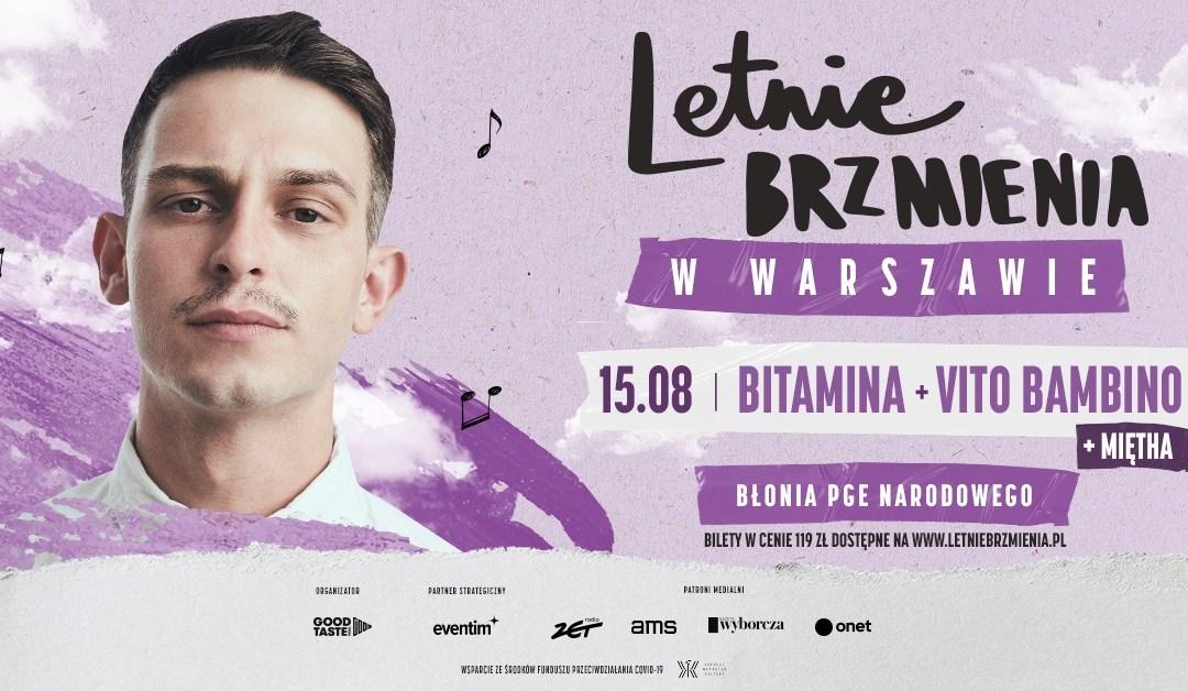 2021-08-15: Letnie Brzmienia na Błoniach PGE Narodowego: Bitamina + Miętha + Vito Bambino