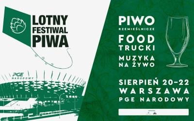 2021-08-20 do 22:: II Warszawski Lotny Festiwal Piwa