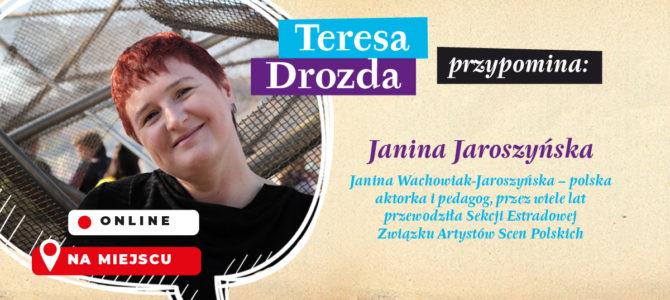 2021-04-26: Teresa Drozda przypomina… Janina Jaroszyńska