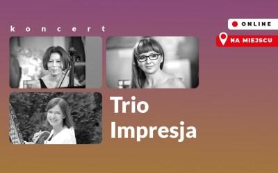 2021-08-05: Trio Impresja – koncert