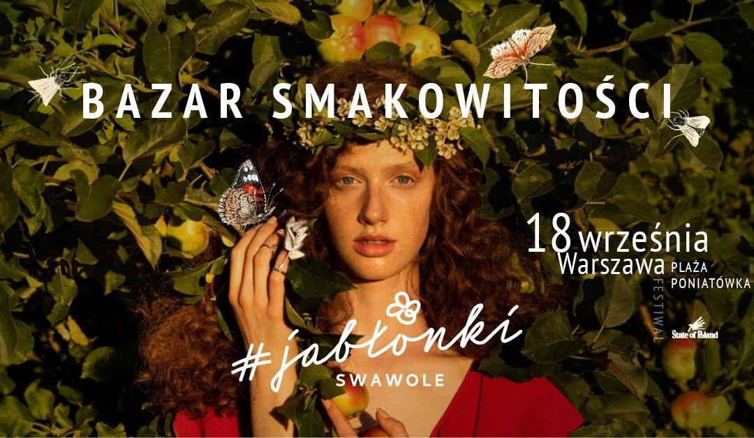 2021-09-18: Bazar Smakowitości Festiwalu #Jabłonki Swawole