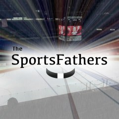 The SportsFathers Episode #44 (April 30, 2015): The Goalie Got An Assist?! (NHL Round 2 Predictions)
