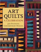 Art Quilts a Celebration book cover