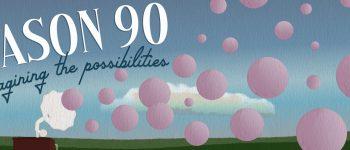 Reimagine the Possibilities – 90th Season Replanned