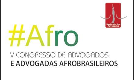 V Congresso de Advogados e Advogadas Afrobrasileiros