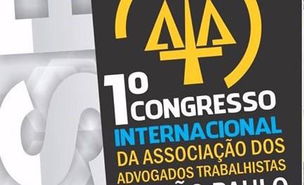 1º Congresso Internacional da Associação dos Advogados Trabalhistas de São Paulo
