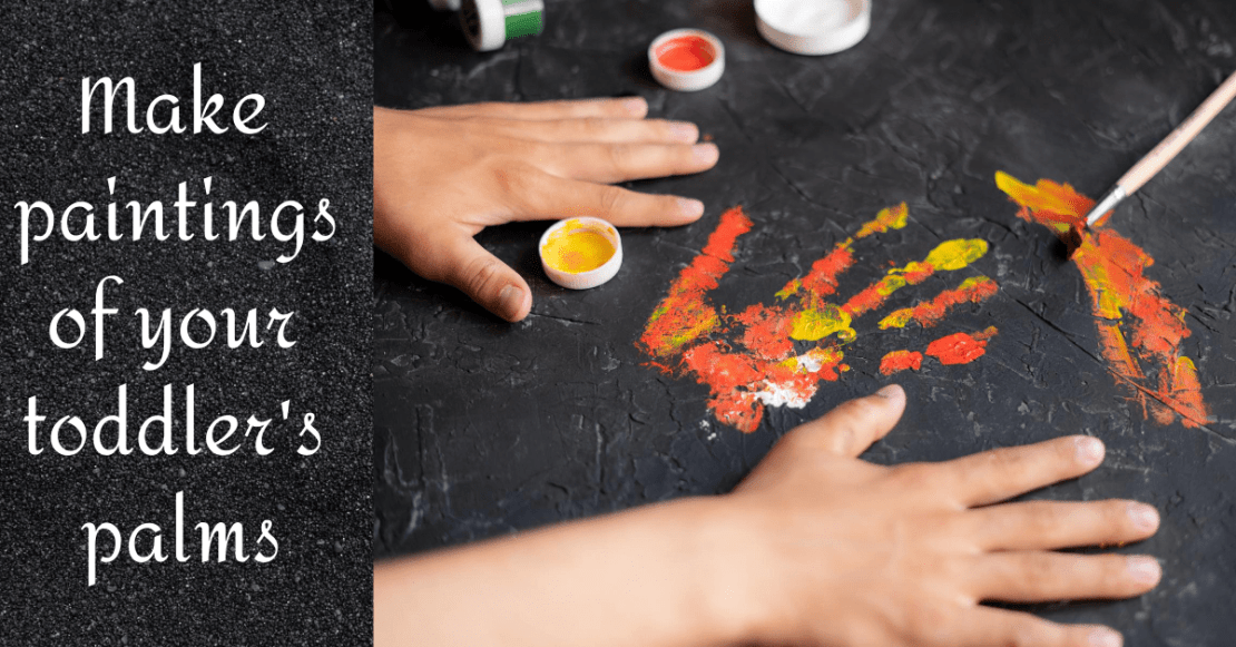 Entertain your toddler with palm painting