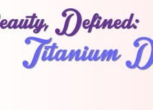 Beauty Defined Titanium Dioxide Feature