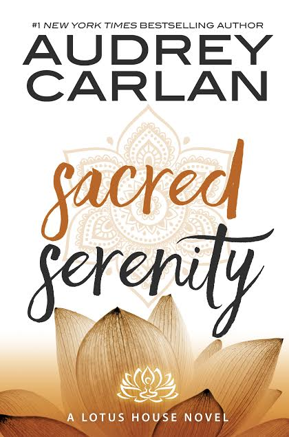 REVIEW: Sacred Serenity (Lotus House #2) by Audrey Carlan