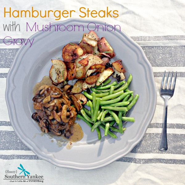 Hamburger Steak with Mushroom Onion Gravy 5