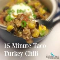 15 Minute Taco Turkey Chili from Sassy Southern Yankee