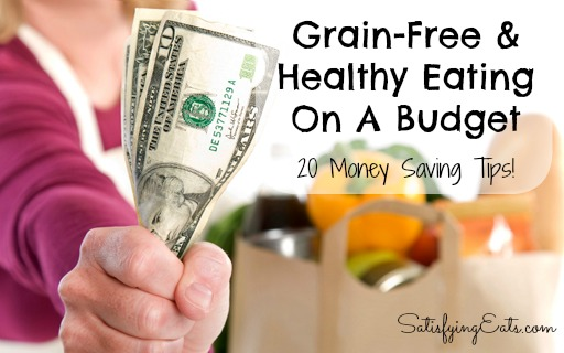 Grain-Free & Healthy Eating on a Budget