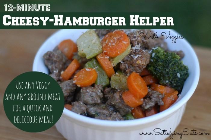 12-Minute Cheesy-Hamburger Helper with Veggies