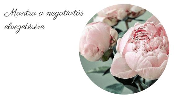 Sa Re Sa Sa mantra a negativitás elvezetésére