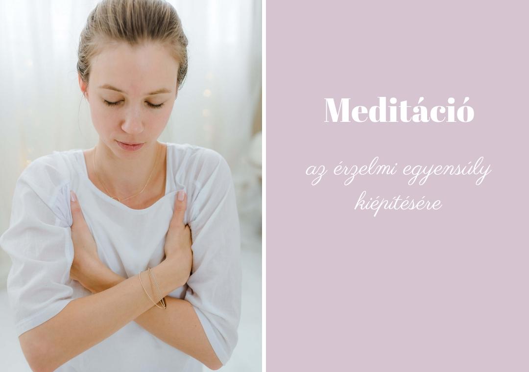 Meditáció az érzelmi egyensúly kiépítésére