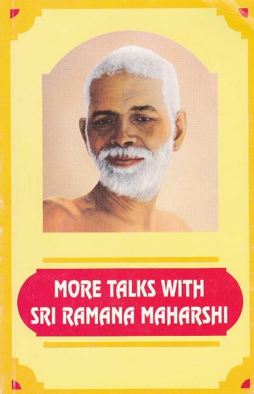 More Talks with Sri Ramana Maharshi
