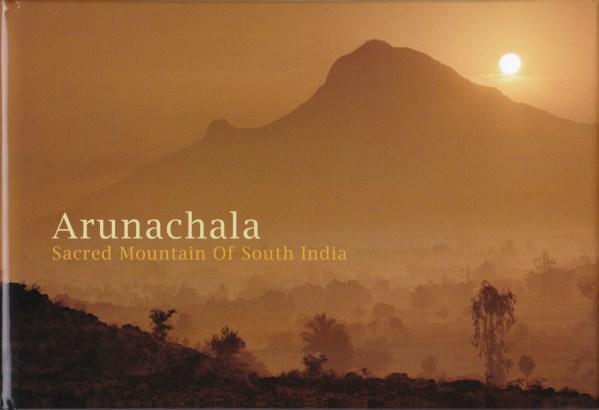 Arunachala Sacred Mountain of South India