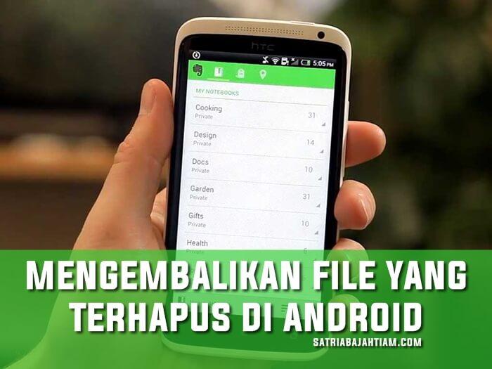 cara mengembalikan file di android
