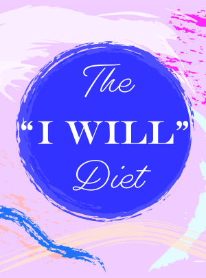 """I Will"" Diet Plan"