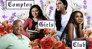 Compton Girls Club schools LA teens on business and life