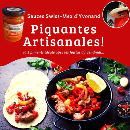 Fajitas Mexico avec la sauce 3 piments