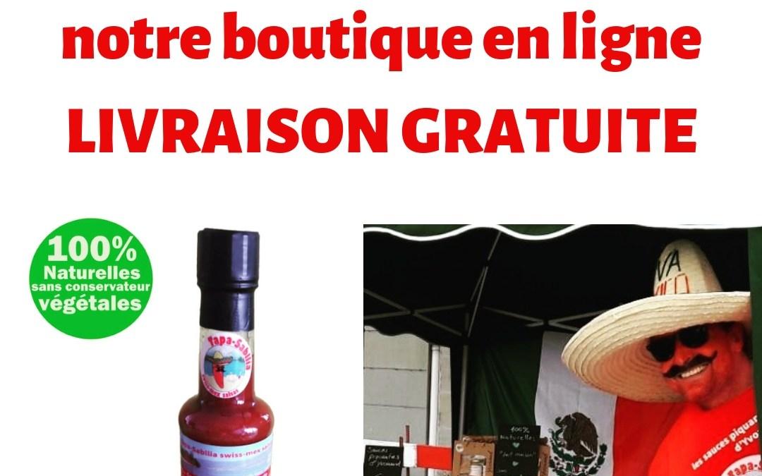 En 2019 la livraison des sauces Swiss-Mex est gratuite dès 30.- d'achats dans notre boutique