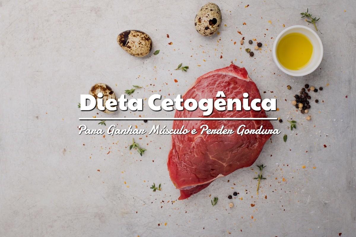 dieta para ganhar massa muscular e perder gordura masculina