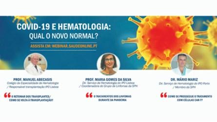É já hoje o Webinar 'Covid-19 e Hematologia: Qual o novo normal?'