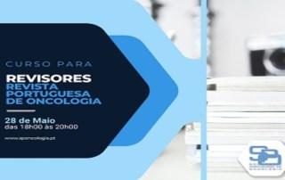 1ª Edição Curso para Revisores - Revista Portuguesa de Oncologia