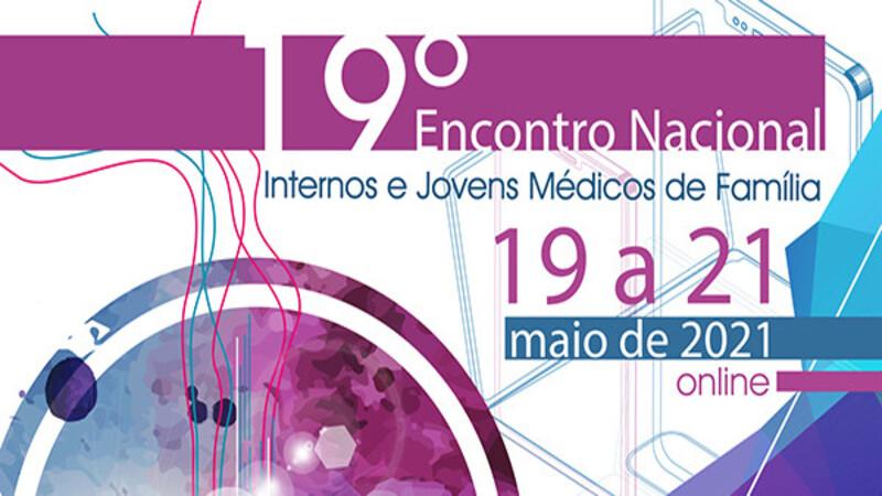 19º Encontro Nacional de Internos e Jovens Médicos de Família