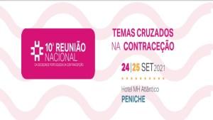 10ª Reunião Nacional da Sociedade Portuguesa de Contraceção