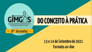8ªs Jornadas do GIMGAS - Grupo de Internos de MGF de Almada-Seixal