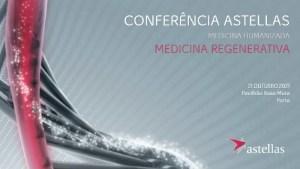Conferência Medicina Regenerativa (Astellas)