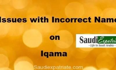 Issues with Incorrect Name on Iqama in Saudi Arabia-SaudiExpatriate.com