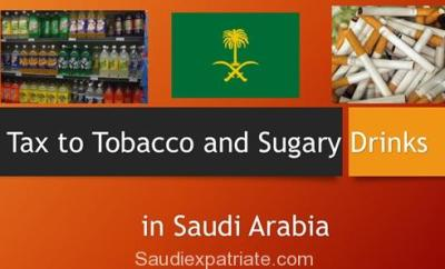 Special Tax to Tobacco and Sugary Drinks in Saudi Arabia-SaudiExpatriate.com