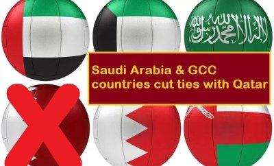 Saudi Arabia and GCC Countries cut ties with Qatar-SaudiExpatriate.com