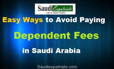Easy Ways to Avoid Paying Depdendent Fees in Saudi Arabia-SaudiExpatriate.com