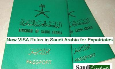 New VISA Rules in Saudi Arabia for Expatriates-SaudiExpatriate.com