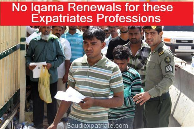 No Iqama Renewals for these Expatriates Professions-SaudiExpatriate.com