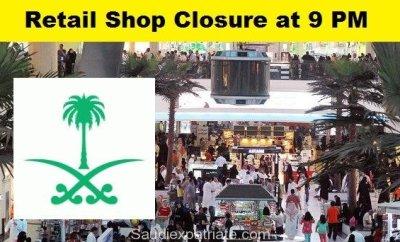 Saudi Govt. Plans for Closure of Retails Shops at 9 PM-SaudiExpatriate.com