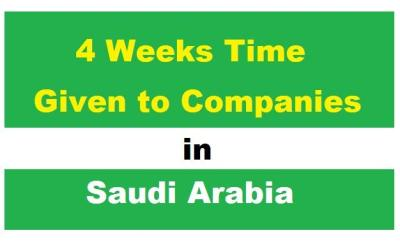 4 Weeks Time given to Companies to correct their Status-SaudiExpatriate.com