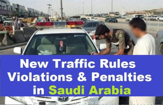 New Traffic Rules, Penalties, Violations in Saudi Arabia-SaudiExpatriate.com
